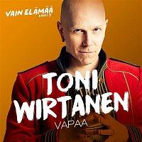 Toni Wirtanen – Vapaa (Vain elamaa kausi 7)