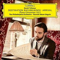 Daniil Trifonov, The Philadelphia Orchestra, Yannick Nézet-Séguin – Destination Rachmaninov: Arrival