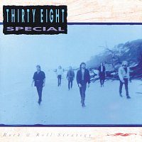 38 Special – Rock & Roll Strategy