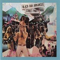 Black Oak Arkansas – Street Party