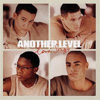 Another Level – Love Songs
