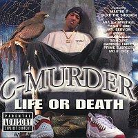 C-Murder – Life Or Death