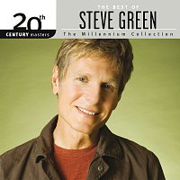 Steve Green – 20th Century Masters - The Millennium Collection: The Best Of Steve Green