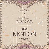 Stan Kenton – A Delicate Dance