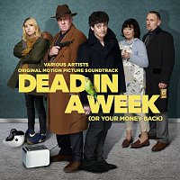 Různí interpreti – Dead In A Week (Or Your Money Back) [Original Motion Picture Soundtrack]