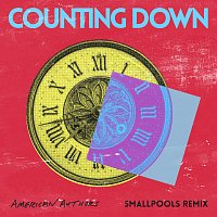 American Authors, Smallpools – Counting Down [Smallpools Remix]