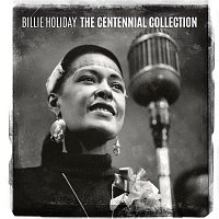 Billie Holiday – The Centennial Collection
