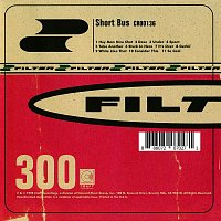 Filter – Short Bus [Expanded Edition]