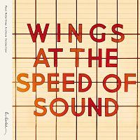 Wings At The Speed Of Sound [Archive Collection]
