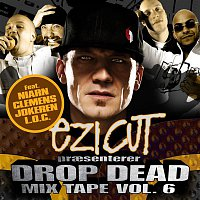 Přední strana obalu CD Drop Dead Mix Tape Vol. 6
