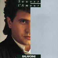 Daniel Balavoine – Sauver l'amour