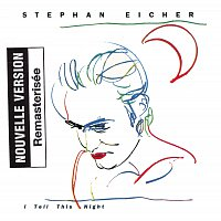 Stephan Eicher – I Tell This Night