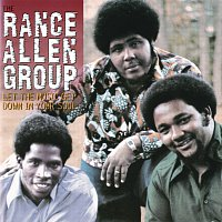 The Rance Allen Group – Let The Music Get Down In Your Soul