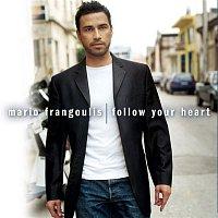 Mario Frangoulis – Follow Your Heart