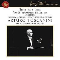 Arturo Toscanini, Giuseppe Verdi, Zinka Milanov, Leonard Warren, NBC Symphony Orchestra – Boito: Mefistofele - Verdi: I Lombardi & Rigoletto (Excerpts)