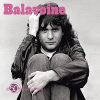 Daniel Balavoine – Les 50 Plus Belles Chansons