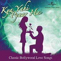 Různí interpreti – Kya Yahi Pyaar Hai