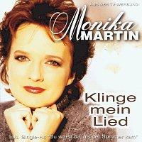 Monika Martin – Klinge mein Lied