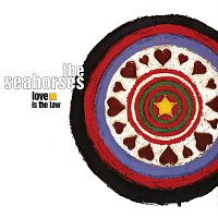 The Seahorses – Love Is The Law