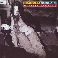Gianluca Grignani – Destino Paraiso - 25th Anniversary Edition [Remastered]