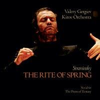 Orchestra of the Kirov Opera, St. Petersburg, Valery Gergiev – Stravinsky: The Rite of Spring / Scriabin: The Poem of Ecstasy