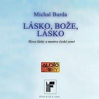 Michal Burda – Lásko, Bože, Lásko. Duchovní promluva Michala Budry - Staršího Vodnáře pražského