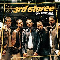 3rd Storee – Get With Me