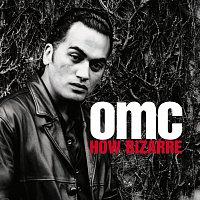 OMC – How Bizarre [Deluxe]