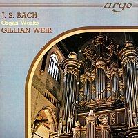 Gillian Weir – Bach, J.S.: Organ Works