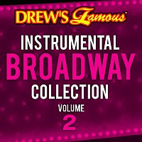 The Hit Crew – Drew's Famous Instrumental Broadway Collection Vol. 2