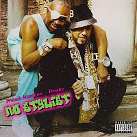 French Montana, Drake – No Stylist