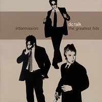dc Talk – Intermission: The Greatest Hits