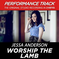 Jessa Anderson – Worship the Lamb (Performance Track) - EP