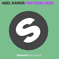 Abel Ramos – For Your Mind