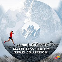 Sounds of Red Bull – Matchless Beauty
