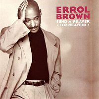 Errol Brown – Send a Prayer (To Heaven)