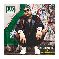 Ro James, BJ The Chicago Kid – Already Knew That REMIX