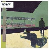 Gomez – Liquid Skin [20th Anniversary Edition / Deluxe]