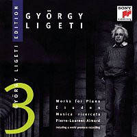 Pierre-Laurent Aimard, Gyorgy Ligeti – Ligeti: Études; Musica Ricercata