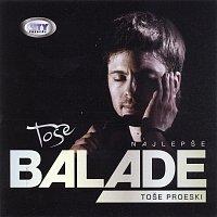 Tose Proeski – Tose Proeski - Najlepse Balade