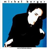 Michel Berger – Ca Ne Tient Pas Debout (Remasterisé)