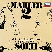 "Sir Georg Solti, Isobel Buchanan, Mira Zakai, Chicago Symphony Chorus – Mahler: Symphony No. 2 ""Resurrection"""