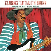"""Clarence """"Gatemouth"""" Brown – Gate's On The Heat"""