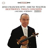 Zino Francescatti – Beethoven: Violin Concerto in D Major, Op. 61 (Remastered)