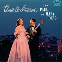 Les Paul, Mary Ford – Time To Dream