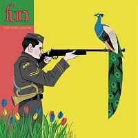 Fun. – Aim and Ignite