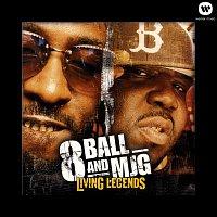8Ball & MJG – Living Legends