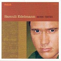 Samuli Edelmann – Kaikki Tahtoo