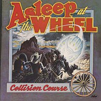 Asleep At The Wheel – Collision Course
