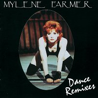 Mylene Farmer – Dance Remixes